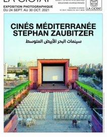Exposition  Cinés Méditerranée. Par Stéphan Zaubitzer